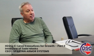 Hiring C-Level Executives For Growth - Todd Meeks - Part 2