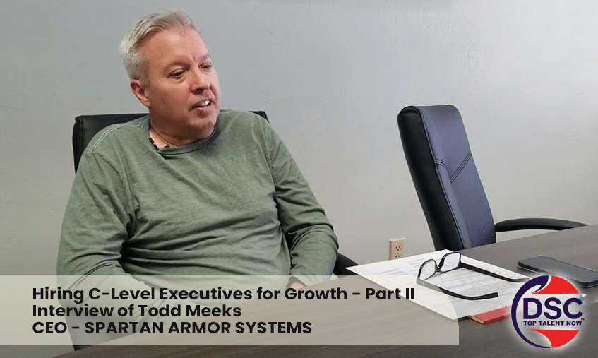 Hiring C Level Executives For Growth - Todd Meeks - Part 2